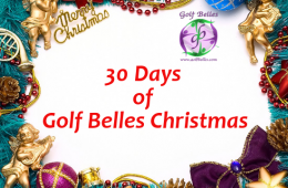 30 Days of Golf Belles Christmas – Gift Ideas for the Golfer in Your Life!